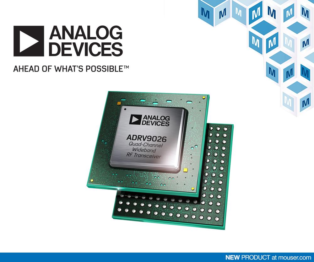Mouser - 贸泽日日操开售 Analog Devices ADRV9026四通道宽带RF收发器