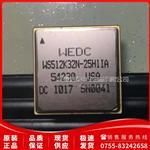 WS512K32N-25H1IA 原厂原装现货,品质保证