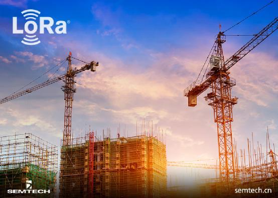 Semtech - 有人物联网借助LoRa®赋能建筑工地智能化管理